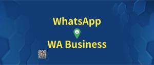 whatsapp转化为WA Business